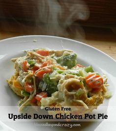 Upside Down Chicken Pot Pie (GF) - made with homemade savory garlic and cheddar biscuits and topped with chicken and mixed veggies! Delicious and filling all at the very same time! Yummo!!