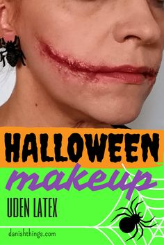 Halloweenmakeup - makeup uden latex - Danish Things © danishthings.com