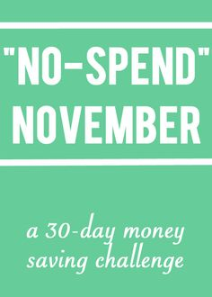 No-Spend November: a 30-day money saving challenge