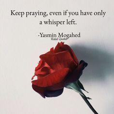 Never give up in prayer! #Islam #Faith #God