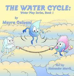 The Water Cycle by Mayra Calvani