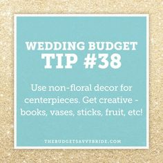 New post on The Budget Savvy Bride: Wedding Budget Tip #38: Non-floral decor