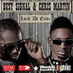 Busy Signal x Chris Martin - Lock Di Endz - Weedy G Soundforce