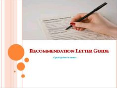 See the video on recommendation letter.