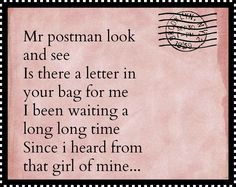 Mr Postman/ The Beatles (Beatles? I remember the Marvelettes) Beatles Songs, The Beatles, Wait For Me, Great Bands, Song Lyrics, Candy Store, Lettering, Postcards, Wallpapers