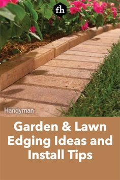 Garden & Lawn Edging Ideas and Install Tips Landscape Borders, Landscape Fabric, Garden Borders, Landscaping Tips, Garden Landscaping, Metal Garden Edging, Lawn Mower Wheels, Paver Designs