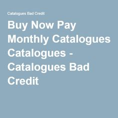 Easy Credit Catalogs For People With Bad Credit In 2016 Stuff To Buy Buy Furniture Online