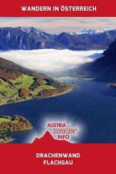 Drachenwand am Mondsee Reisen In Europa, Free Travel, Salzburg, Thailand Travel, Travel Advice, Austria, Good Morning, Wanderlust, Hiking