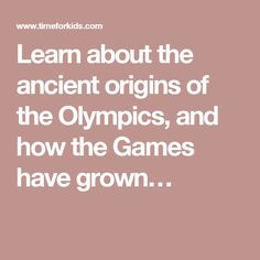 Learn about the ancient origins of the Olympics, and how the Games have grown…