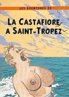 Les Aventures de Tintin - Album Imaginaire - La Castafiore à Saint-Tropez
