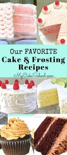 So many FANTASTIC cake and frosting recipes in one place! Don't miss our collection of favorites!  #cake #cakerecipes #recipes #mycakeschool
