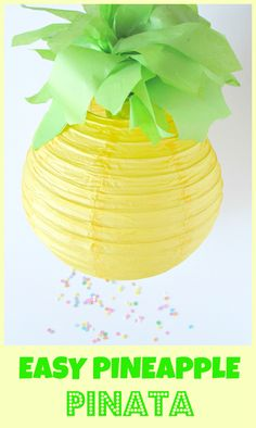 easy pineapple pinata #partyideas #summerparty diy #crafts #pineapple