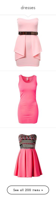 """dresses"" by kingkilles ❤ liked on Polyvore featuring dresses, vestidos, pink bodycon dress, night out dresses, body con dresses, formal party dresses, pink party dresses, tops, shirts and pink"