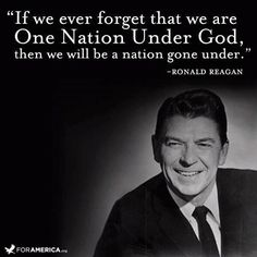 "Ronald Reagan Quote about God - ""If we ever forget that we are One Nation Under God, then we will be a nation gone under."" -Ronald Reagan Happy of July! Great Quotes, Quotes To Live By, Me Quotes, Inspirational Quotes, Famous Quotes, Qoutes, July Quotes, Quotes Images, Random Quotes"