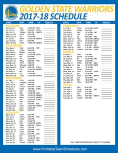767a8e6a3ca Golden State Warriors NBA Regular Season Printable Schedule 2017-18 Playoff  Schedule