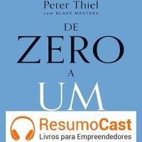 018 De Zero A Um, resumido em áudio. www.resumocast.com.br