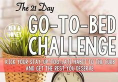 So many of you said that you really wanted to join me for the Get Up Early Challenge, but you that you needed a Go to Bed Early Challenge first. Well, guess what? Starting on Monday, we're doing a Go …
