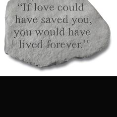 This is so true for all of us...IF love powered the world...well..we would all live in heaven. :)