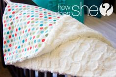 Super Simple, Cotton & Minky Blanket. Only takes about 30 minutes..