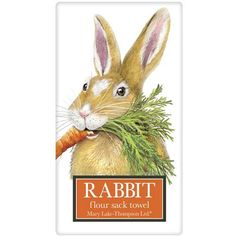 Hungry Rabbit Flour Sack Towel $10.50 http://www.fancyflours.com/product/Hungry-Rabbit-Flour-Sack-Towel/s
