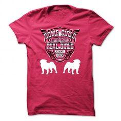 Some Girls Play With Dolls Real Girls Rescue Dogs-pug - #baseball shirt #university sweatshirt. HURRY => https://www.sunfrog.com/Pets/Some-Girls-Play-With-Dolls-Real-Girls-Rescue-Dogs-pug-Ladies.html?68278