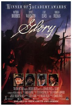 Glory the best civil war movie 54th Infantry Regiment Massachusetts