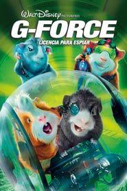 Ver G Force Licencia Para Espiar 2009 Pelicula Completa En Espanol Online Force Movie Disney Movies Full Movies