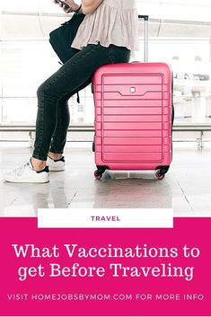 What Vaccinations to get Before #Traveling