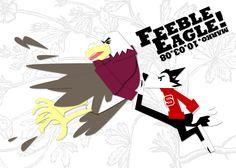 Feeble eagle!