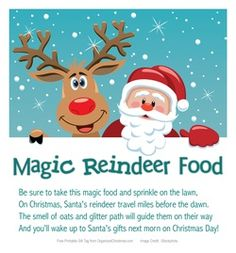 Carter got this last year from a friend at school, they had so much fun doing this Xmas eve. Magic Reindeer Food Printable