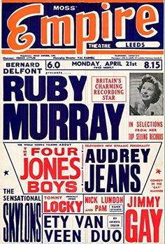"""""""Ruby Murray - Empire Theatre, Leeds."""" Fantastic A4 Glossy Art Print Taken from A Vintage Concert Poster by Design Artist http://www.amazon.co.uk/dp/B0155X73Q0/ref=cm_sw_r_pi_dp_ARs8vb0B376NR"""