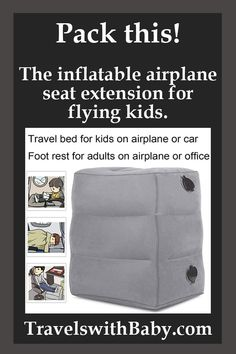 Pack this! The inflatable seat extension and leg rest for flying kids and travel. More details about how it works and what it measures - Baby Travel Bed, Toddler Travel, Travel With Kids, Family Travel, Travel Checklist, Packing Tips For Travel, Travel Hacks, Travel Toys, Air Travel