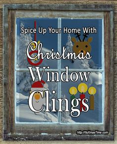 Christmas Window Clings Spice Up your Home - #ChristmasWindowClings make perfect Christmas decorations for small spaces and to spice up your home from inside and the outside. They also ease the process of cleaning up the home after the holidays. Come check out the different models available in stores.