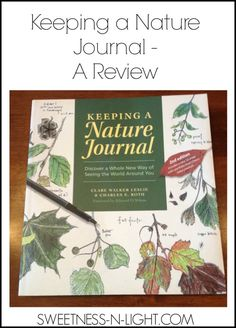 Keeping a Nature Journal  - A Review