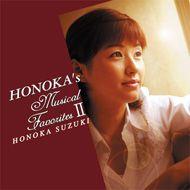HONOKA's Musical Favorite Ⅱ  /  鈴木ほのか