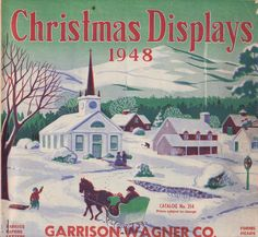 Garison-Wagner distributed Christmas lights and displays for commercial use.  This is their annual catalog for 1948