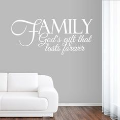 family godu0027s gift that lasts forever family room quotes wall decals