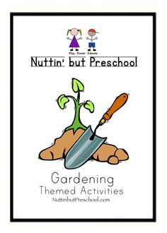 Gardening Preschool Theme This is a full gardening preschool theme for Preschool children.  You can plan an entire week around the activities. SONGS, FINGERPLAYS, AND GROUP TIME FUN Nursery… Arrange a trip to a nursery. Ask the employees to show the children blooming plants. The employees should tell why the plants bloom and what will happen to the plants after they bloom. Have the employees explain how to care for plants. You might want to buy a plant for your classroom.   Planting Seeds……