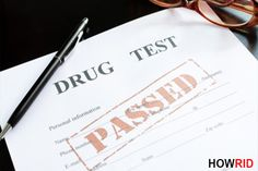 How to Pass a Drug Test? (Hair Follice, Mouth Swab, Urine) This article will help you to know the ways to pass a drug test. Generally, everyone is aware of the fact that it is difficult to pass the drug test. And for few of you it seems to be next to impossible to pass the drug test. Well, keep all that assumptions that you may have just brainstormed.... #ClearADrugTest, #ComeCleanOutOfMouthSwabDrugTest, #DrugTest, #HairFolicDrugTest, #PassABloodDrugTest, #PassADrugTest, #P
