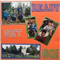 Ready? Set? Go! More group activities. #summercamp #camp #churchcamp #scrapbook #layout #outdooractivities