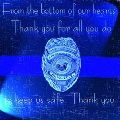 Law Enforcement Appreciation Day, 1/9/2015: Wear blue clothing in support of law enforcement.