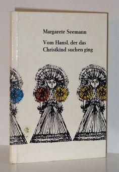 Vom Hansl, der das Christkind suchen ging: Amazon.de: Margarete Seemann: Bücher