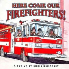 Here Come Our Firefighters! : A Pop-up Book