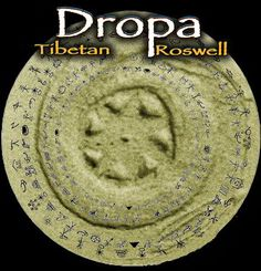 the Donga script written on a representation of the Dropa disks from the Aliens that landed in Tibet 12,000 years ago.