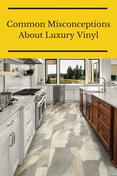 Check out these debunked common misconceptions about luxury vinyl flooring. Flooring 101, Luxury Vinyl Flooring, Interesting History, Kitchen, Check, Home Decor, Cooking, Decoration Home, Room Decor