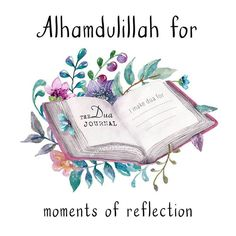 167: Alhamdulillah for moments of reflection  #AlhamdulillahForSeries