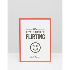 The Little Book of Flirting ($9.08) ❤ liked on Polyvore featuring multi
