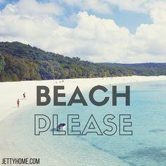 Beach, please!!!
