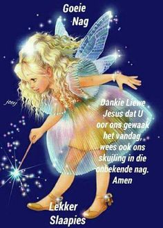 Good Night Messages, Good Night Quotes, Evening Quotes, Afrikaanse Quotes, Goeie Nag, Nighty Night, Special Quotes, Sleep Tight, Morning Greeting