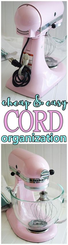 CHEAP and EASY Organization Hack for Cord Organization and Storage on Small Appliances, KitchenAid Stand Mixers and Power Tools - Kitchen Organization Hacks, Ideas and Tips